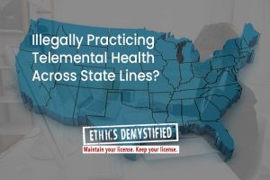 Can I Practice TeleHealth Across State Lines?