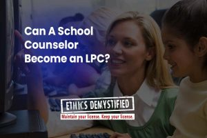 Final Jeopardy: Can a School Counselor Become an LPC?