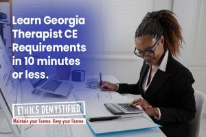Simple CEU Requirements for Georgia LPC LCSW and MFT